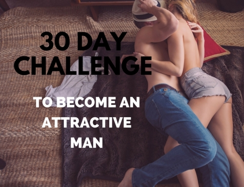 30-Day Challenge To Become An Attractive Man (Week 1)
